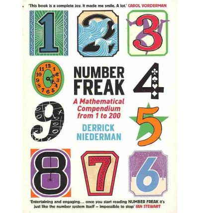 Number Freak: A Mathematical Compendium from 1 to 200