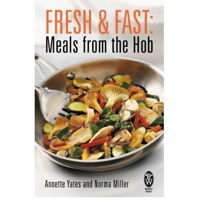 Fresh and Fast: Meals from the Hob