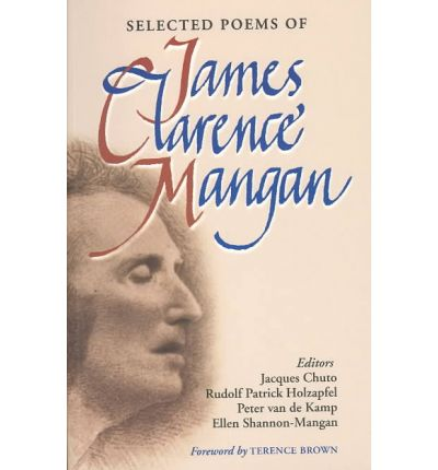 Selected Poems of James Clarence Mangan
