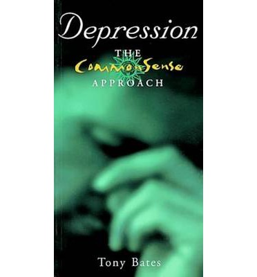 Depression: The Common Sense Approach
