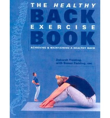 The Healthy Back Exercise Book: Achieving and Maintaining a Healthy Back