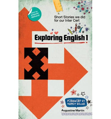 Exploring English: 1: Short Stories We Did for Our Inter Cert