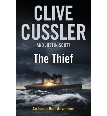 The Thief: An Isaac Bell Adventure