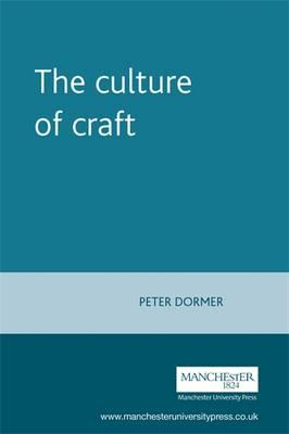 The Culture of Craft: Status and Future