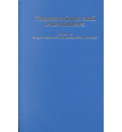 Transactions and Encounters: Science and Culture in the Nineteenth Century