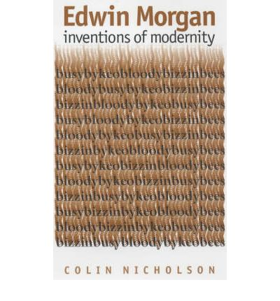 Edwin Morgan: Inventions of Modernity