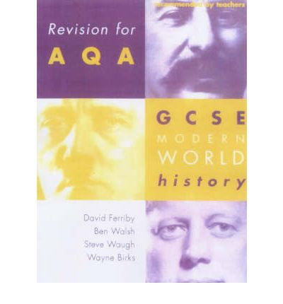 Revision for AQA: GCSE Modern World History