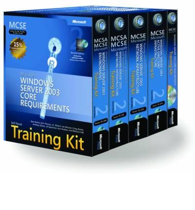 MCSE Self Paced Training Kit (Exams 70-290, 70-291, 70-293, 70-294): Microsoft Windows Server 2003 Core Requirements