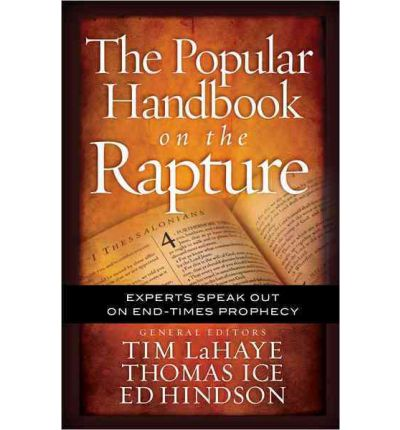 The Popular Handbook on the Rapture: Experts Speak out on End-Times Prophecy