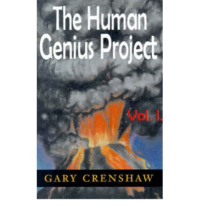 The Human Genius Project Vol. I.