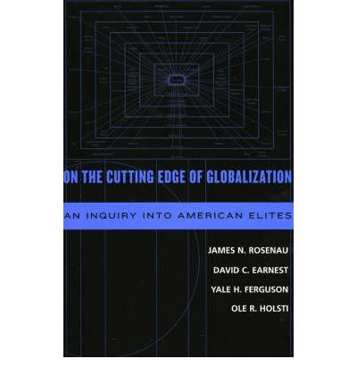 On the Cutting Edge of Globalization: An Inquiry into American Elites