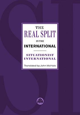 The Real Split in the International: Situationist International