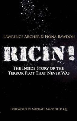 Ricin!: The Inside Story of the Terror Plot That Never Was