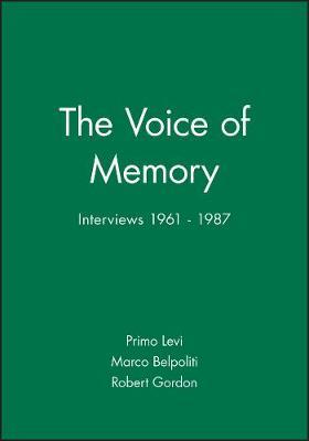 The Voice of Memory: Interviews, 1961-1987