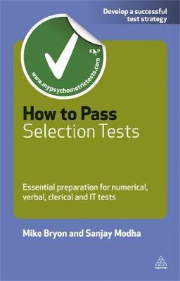 How to Pass Selection Tests: Essential Preparation for Numerical, Verbal, Clerical and IT Tests