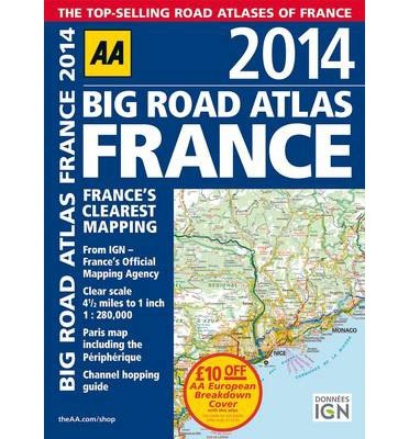 AA Big Road Atlas France 2014