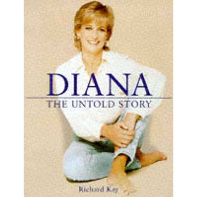 Diana : The Untold Story