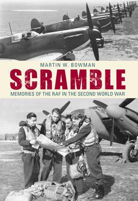 Scramble: Memories of the RAF in the Second World War