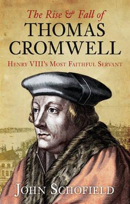 The Rise & Fall of Thomas Cromwell