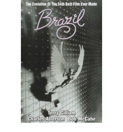 """""""Brazil"""": The Evolution of the 54th Best British Film Ever Made"""