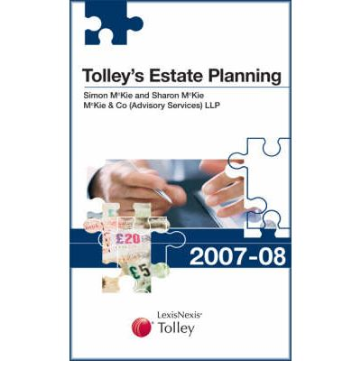 Tolley's Estate Planning 2007-08