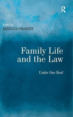 Family Life and the Law: Under One Roof