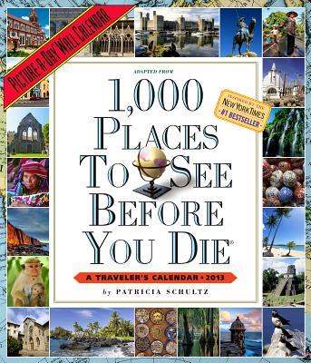 1,000 Places to See Before You Die Calendar 2013