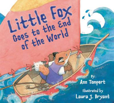 Little Fox Goes to the End of the World