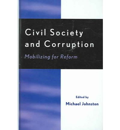Civil Society and Corruption : Mobilizing for Reform