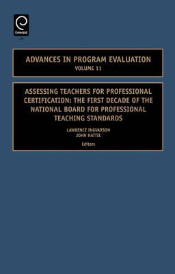 Assessing Teachers for Professional Certification: The First Decade of the National Board for Professional Teaching Standards