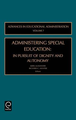 Administering Special Education: In Pursuit of Dignity and Autonomy