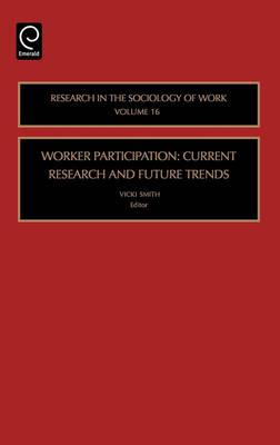 Worker Participation: Current Research and Future Trends