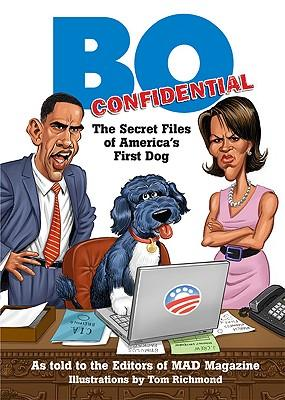 BO Confidential: The Secret Files of America's First Dog