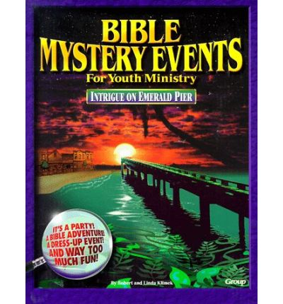 Bible Mystery Events for Youth Ministry: Intrigue on Emerald Pier, 205 Pages