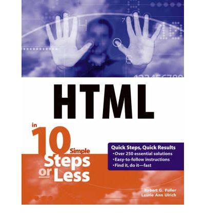 HTML in 10 Simple Steps or Less