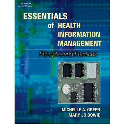 Essentials of Health Information Management: Introduction to Principles and Practices