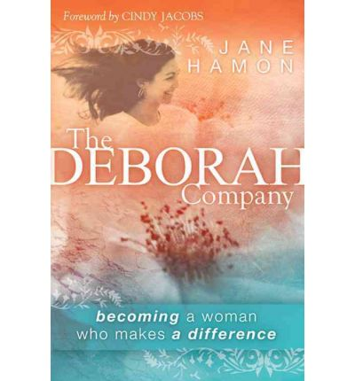 Deborah Company: Becoming a Woman Who Makes a Difference