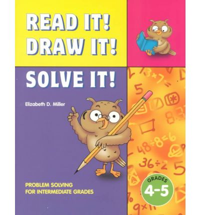 Read It, Draw It, Solve Resource Book, Grades 4 Through 5