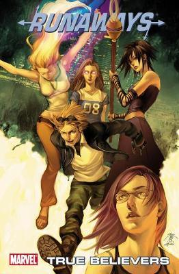 Runaways: True Believers Volume 4
