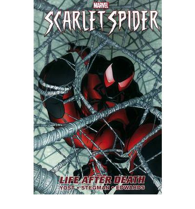 Scarlet Spider: Life After Death Vol. 1