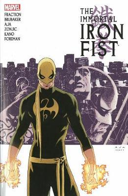 Immortal Iron Fist: Complete Collection Volume 1