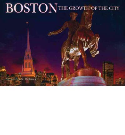 Boston: The Growth of the City