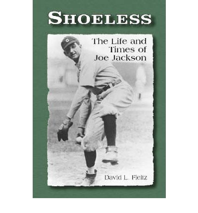 Google books store Shoeless : The Life and Times of Joe Jackson by David L. Fleitz iBook