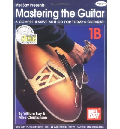 Mastering the Guitar: A Comprehensive Method for Today's Guitarist!