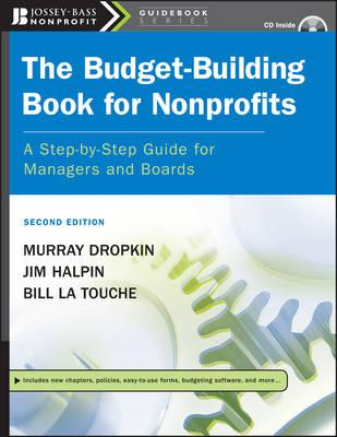 The Budget Building Book for Nonprofits: A Step-by-step Guide for Managers and Boards