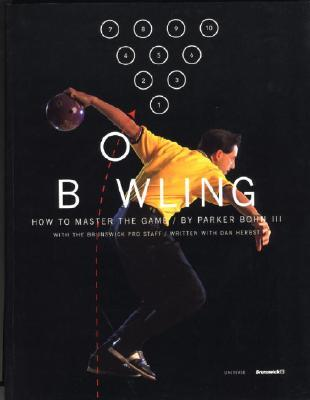 Bowling: How to Master the Game