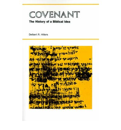 Covenant: The History of a Biblical Idea