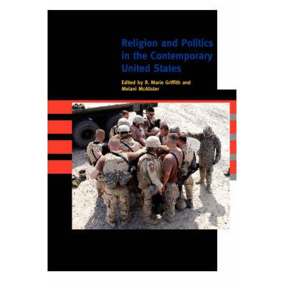 Religion and Politics in the Contemporary United States