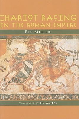 Chariot Racing in the Roman Empire