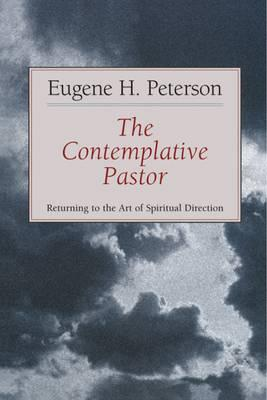 The Contemplative Pastor: Returning to the Art of Spiritual Director